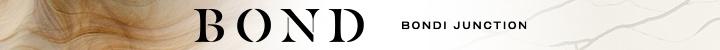 Branding for Bond, Bondi Junction