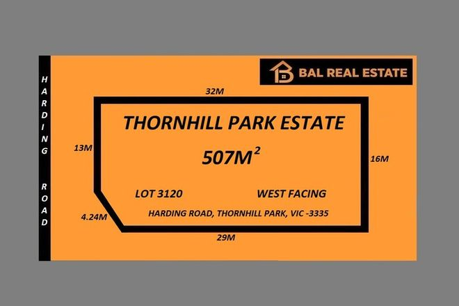 Picture of LOT 3120 Harding Road, THORNHILL PARK VIC 3335