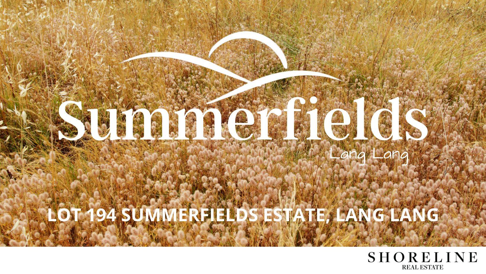 Lot 194 Summerfields Estate, Lang Lang VIC 3984, Image 0