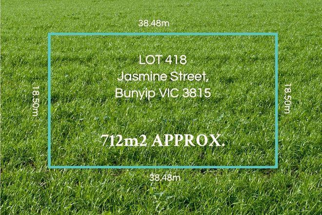 Picture of LOT/418 Jasmine Street, BUNYIP VIC 3815
