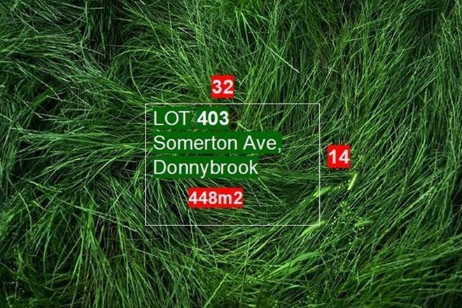 Picture of LOT/403 Somerton Avenue, DONNYBROOK VIC 3064