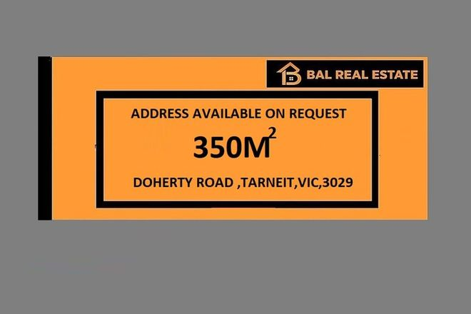 Picture of Lot 459 Doherty Road, TARNEIT VIC 3029