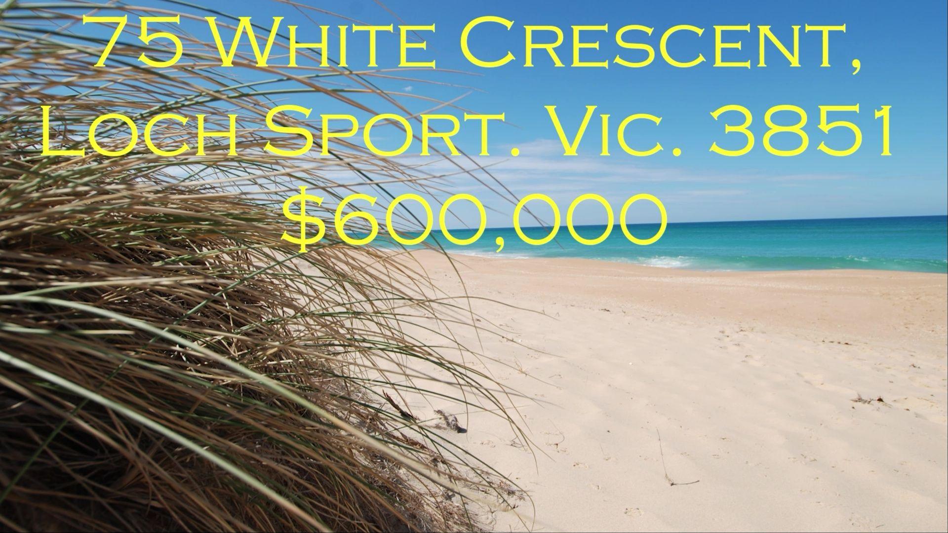 75 White Crescent, Loch Sport VIC 3851, Image 0