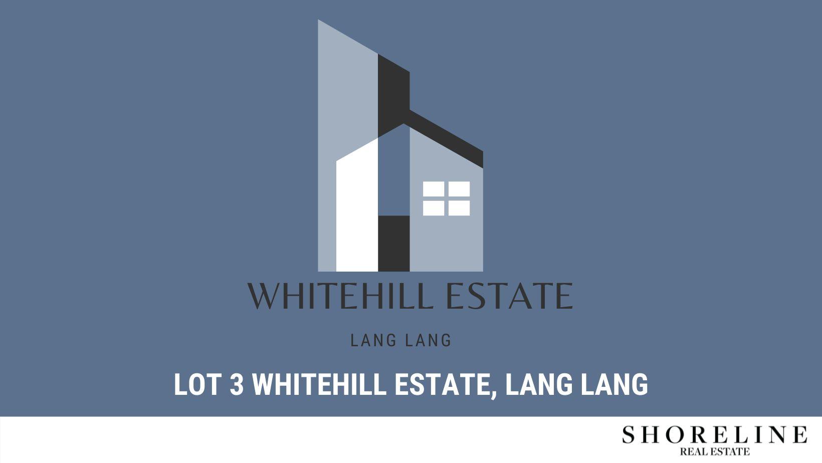 Lot 3 Whitehill Estate, Lang Lang VIC 3984, Image 0